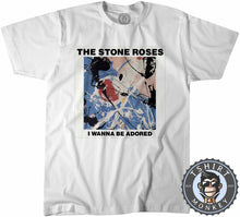 Load image into Gallery viewer, I Wanna Be Adored By The Stone Roses Tshirt Mens Unisex 0172