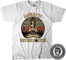 Load image into Gallery viewer, Namaste Mother Fcker Funny Vintage Tshirt Mens Unisex 1104