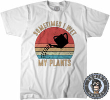 Load image into Gallery viewer, Sometimes I Wet My Plants Funny Vintage Statement Tshirt Kids Youth Children 1078