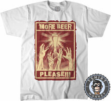 Load image into Gallery viewer, More Beer Please Funny Halftone Poster Drinking Statement Tshirt Kids Youth Children 1186