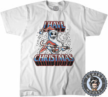 Load image into Gallery viewer, I Have Christmas Tshirt Kids Youth Children 2862