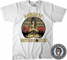 Load image into Gallery viewer, Namaste Mother Fcker Funny Vintage Tshirt Mens Unisex 1105