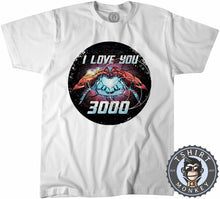 Load image into Gallery viewer, I Love You 3000 Tshirt Kids Youth Children 2931