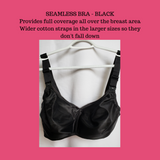 TAB BRA, seamless black bra, provides full coverage. Wider cotton straps in the larger sizes  so they don't fall down. Class 1 medical device license. Orthopaedic.