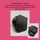 TAB BRA, seamless black bra, provides full coverage. Wider cotton straps in the larger sizes so they don't fall down. Class 1 medical device license. Orthopaedic. Underside shown in photo.