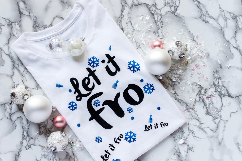 Let it Fro T-Shirt