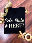 Pelo Malo Where? Limited Edition