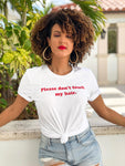 """Please Don't Touch My Hair"" T-shirt"