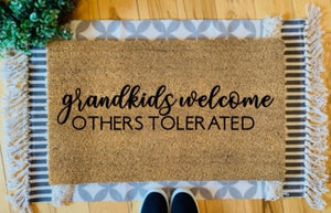 Grandkids welcome + others tolerated