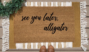 See you later....alligator