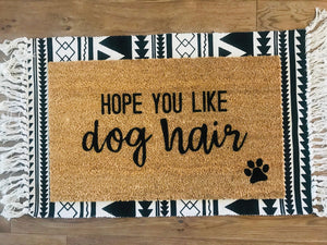 We hope you like dog hair