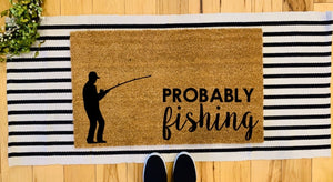 Probably fishing