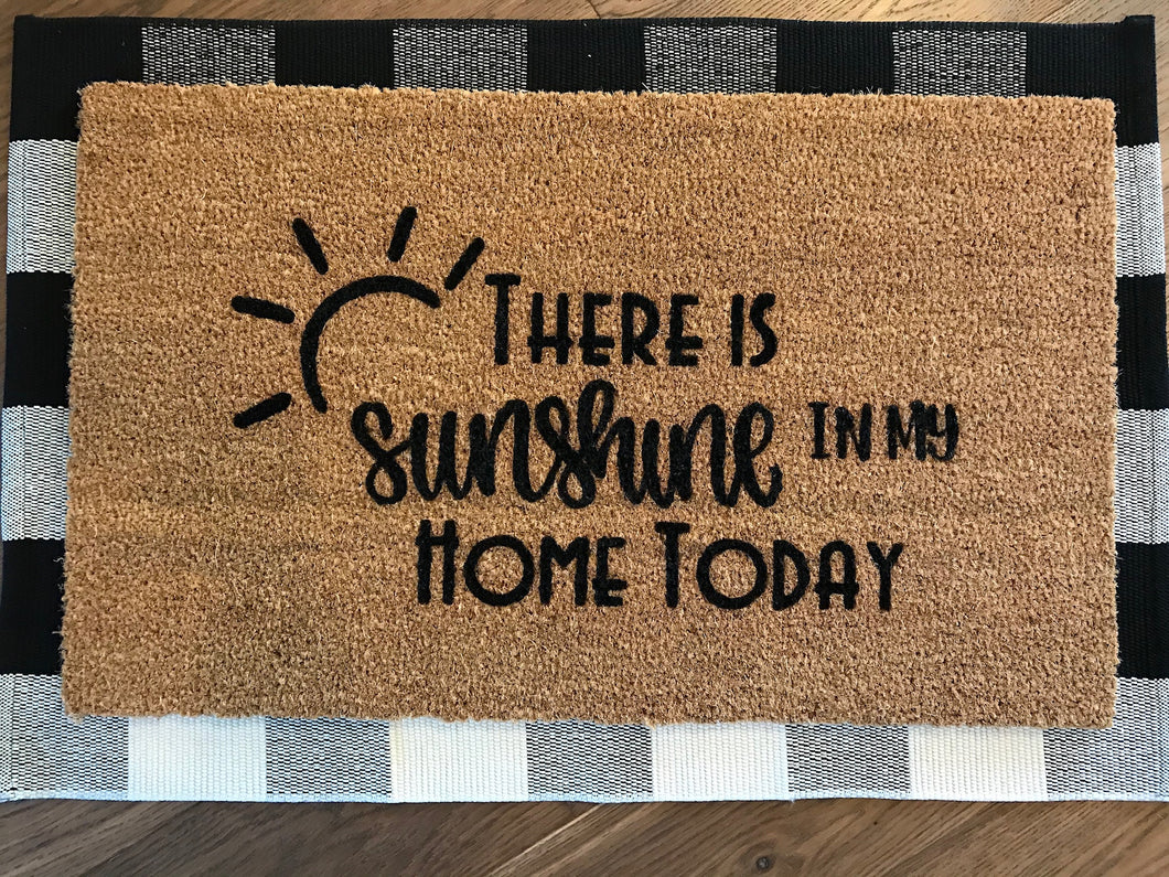 There is sunshine in my home today
