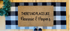 There's no place like Nannie & Papa's - variations available