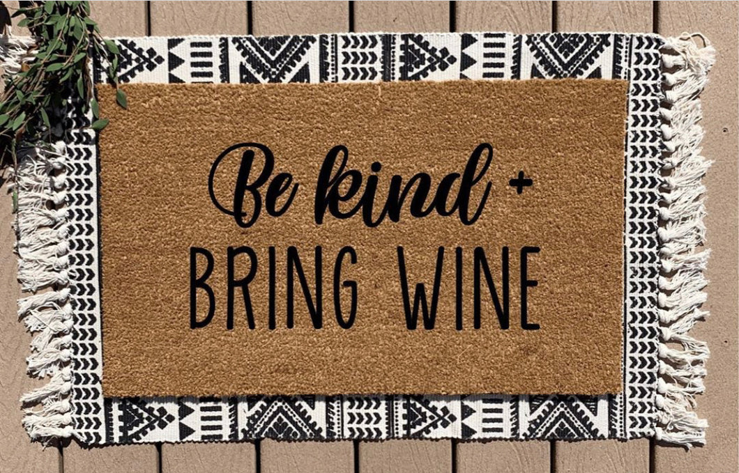 Be kind + bring wine
