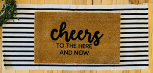 Cheers! To the here and now