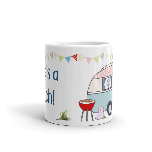 Fun Caravan Mug. Life's A Pitch!