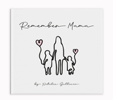 Remember Mama - A book to support Mothers - Bubba Bump