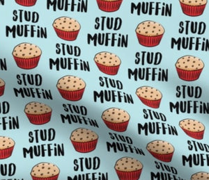 Stud Muffin, Made to Order