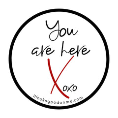 you are here Xoxo