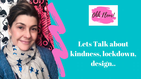 Kindness, Lockdown and Design