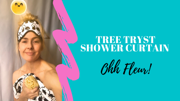 fleur friday vlog about tree tryst shower curtain