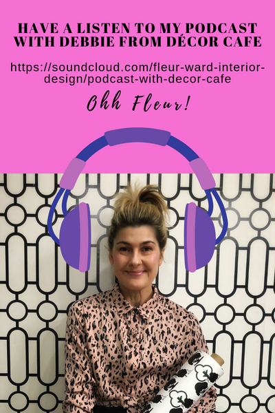 I chat to Debbie from the Décor Café about starting out in the industry 25 years ago, Grand Designs and my brand of wallpapers and fabrics Ohh Fleur.