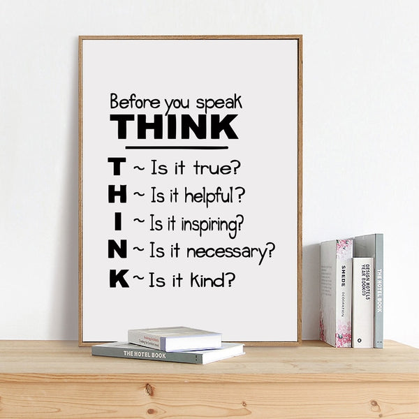 Motivational Quote Canvas Art Print Poster , Think Before You Speak