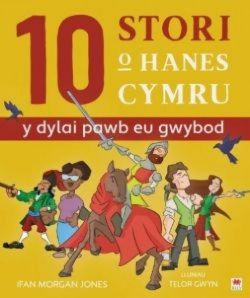 10 Tale of Welsh History (Everybody Should Know) - Siop Y Pentan