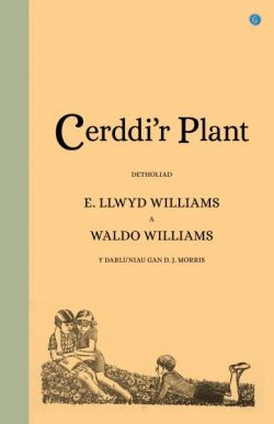 Children's poems - Selection - Waldo Williams and E. Llwyd Williams - Siop Y Pentan
