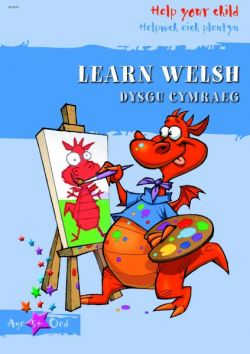 Help Your Child: Learn Welsh / Learn Welsh - Siop Y Pentan