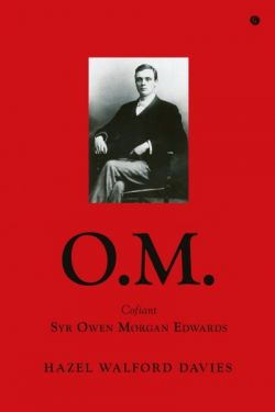 O.M. - Cofiant Syr Owen Morgan Edwards