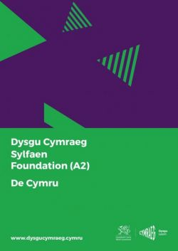 Learning Welsh: Foundation / Foundation (A2) - South Wales / South Wales - Siop Y Pentan