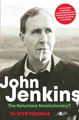 John Jenkins - The Reluctant Revolutionary? - Siop Y Pentan