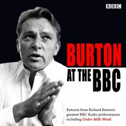 Burton at the BBC - Classic Excerpts from the BBC Archive (Under Milk Wood) - Siop Y Pentan