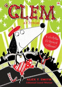 Clem Series: 7. Clem and the Circus - Siop Y Pentan