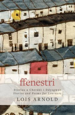 Ffenestri by Lois Arnold Book
