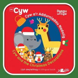 Cyw and the Christmas Decorations - Siop Y Pentan