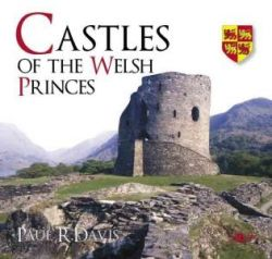Castle's Of The Welsh Princes