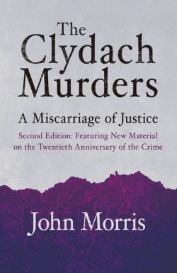 Clydach Murders, The - A Miscarriage of Justice