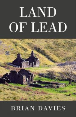 Land of Lead - Brian Davies - Siop Y Pentan