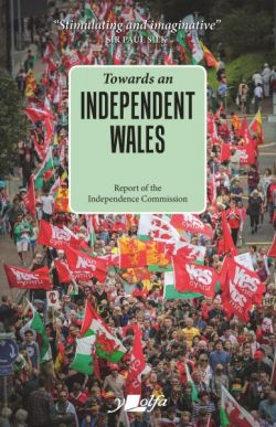Towards an Independent Wales - Siop Y Pentan