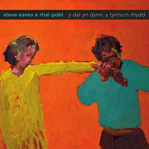 Steve Eaves CD The Hold Tight, The Free Pull - Siop Y Pentan