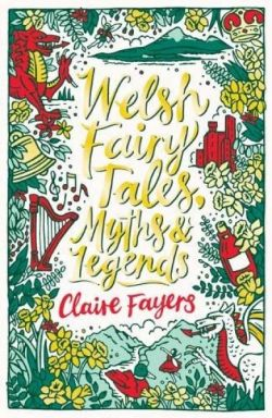 Scholastic Classics: Welsh Fairy Tales, Myths and Legends - Siop Y Pentan