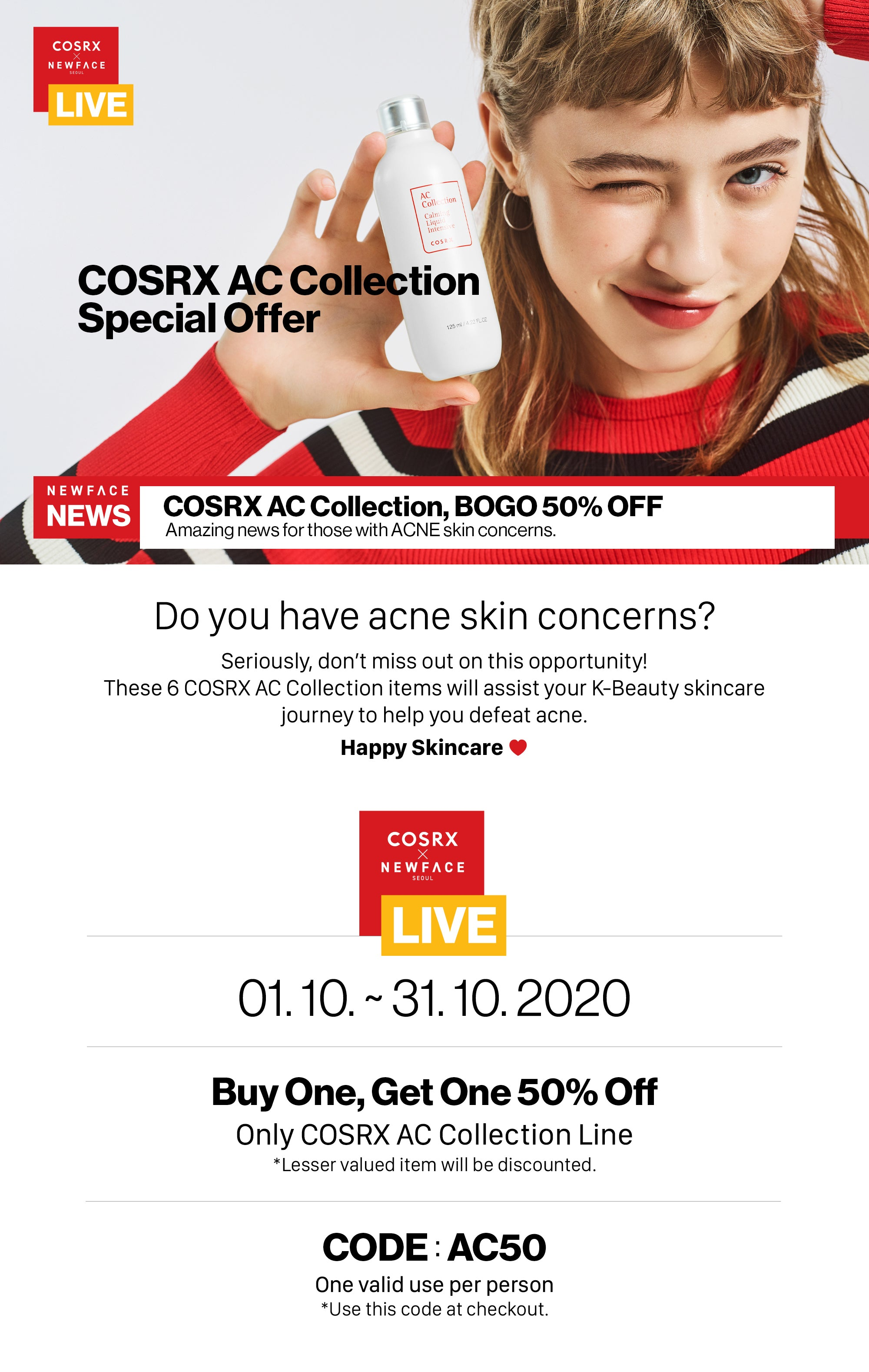 COSRX AC Collection Special - Do you have acne skin concerns?  Seriously, don't miss out on this opportunity! These 6 COSRX AC Collection items will assist your K-Beauty skincare journey to help you defeat acne.   Happy Skincare ♥