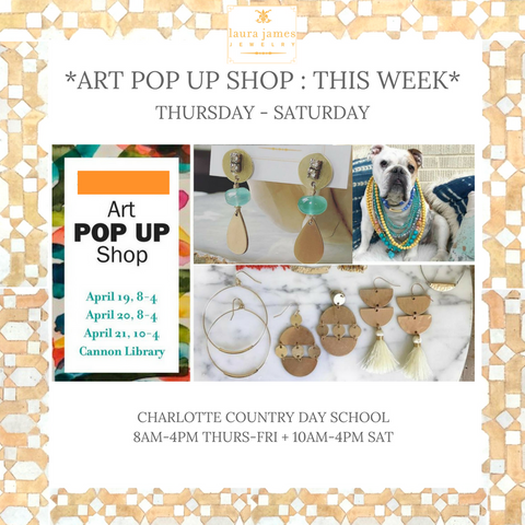 Art Pop Up Shop | Charlotte Country Day School | Laura James Jewelry