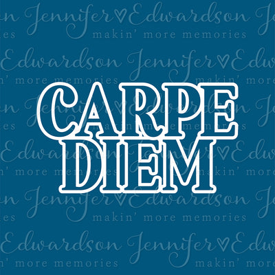 CARPE DIEM Cut File