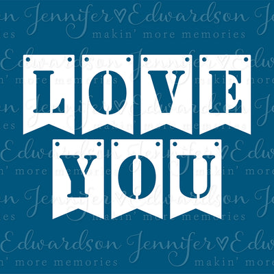 LOVE YOU BANNER Cut File
