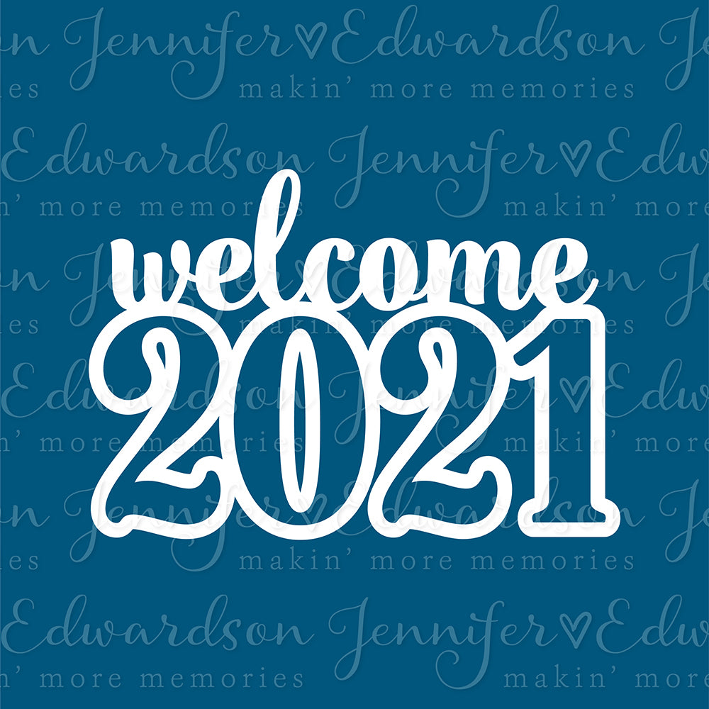 WELCOME 2021 Cut File
