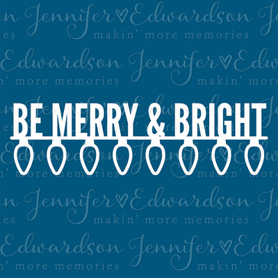 MERRY & BRIGHT Cut File